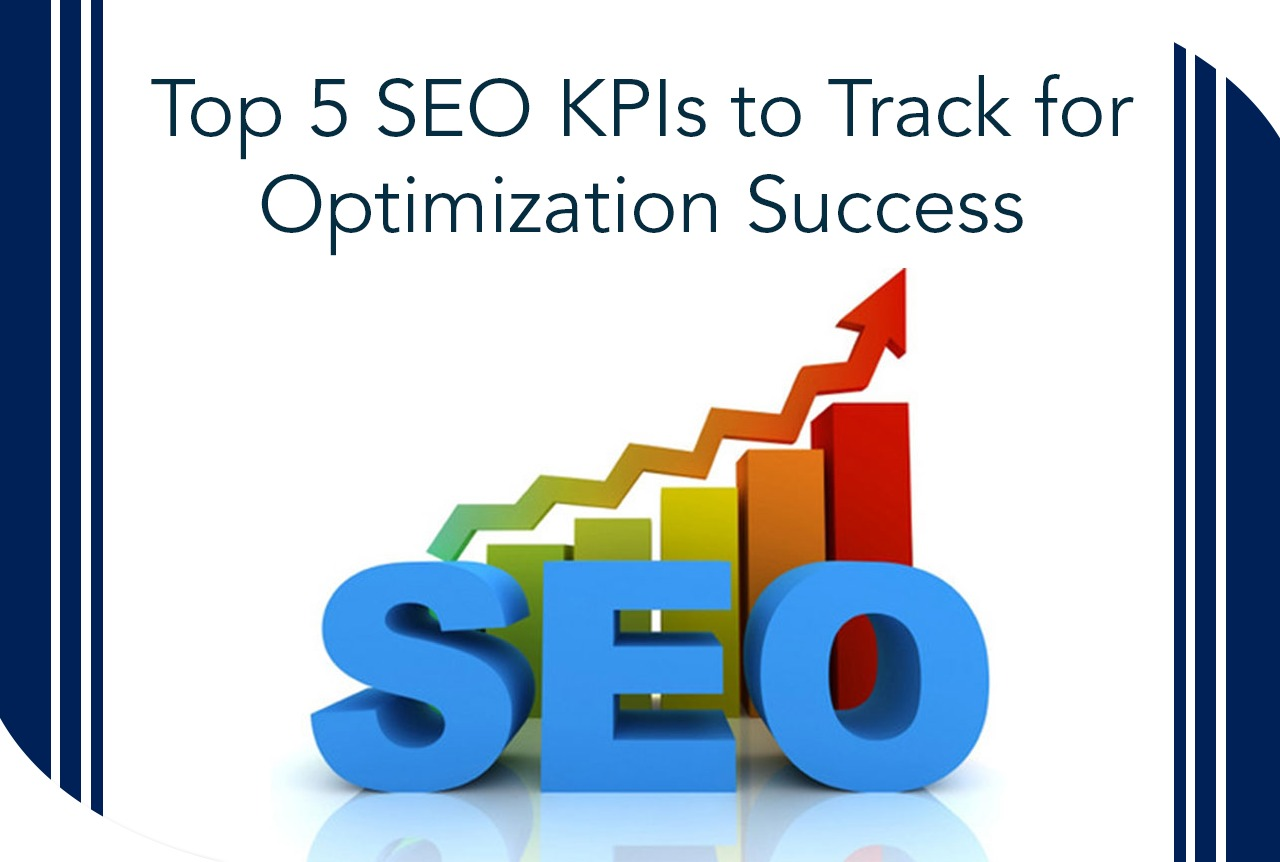 Top 5 SEO KPIs to Track for Optimization Success