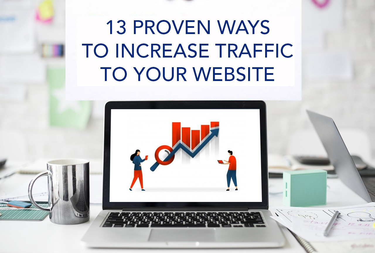 13 Proven Ways to Increase Website Traffic
